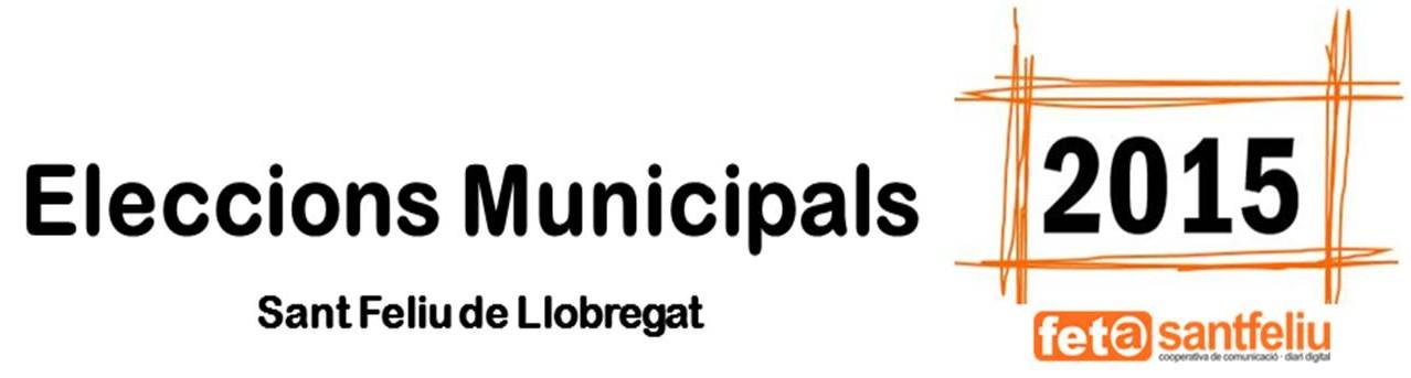 Eleccions Municipals 2015 Sant Feliu de Llobregat